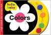 Hello Baby: Colors - Roger Priddy