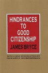 Hindrances to Good Citizenship - James Bryce