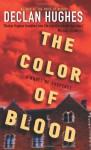 The Color of Blood - Declan Hughes