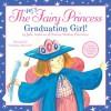 The Very Fairy Princess: Graduation Girl! - Julie Andrews