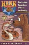 The Further Adventures of Hank the Cowdog #2 - John R. Erickson, Gerald L. Holmes