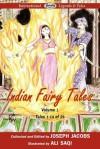 Indian Fairy Tales, Volume 1 - Ali Saqi, Joseph Jacobs