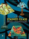 Easy Stained Glass Panel Lampshades: 20 Original Designs - Anna Croyle