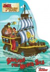Jake and the Never Land Pirates Sailing the Never Sea - Walt Disney Company, Marcy Kelman, Disney Storybook Art Team