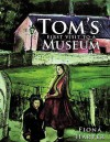 Tom's First Visit to a Museum - Fiona Harper
