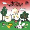 Hello! Who's There? - Satoshi Kitamura