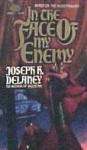In the Face of My Enemy - Joseph H. Delaney