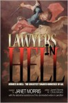 Lawyers in Hell - Janet E. Morris, Chris Morris, Bruce Durham, Sarah Hulcy, Jason Cordova, Michael H. Hanson, Larry Atchley Jr., John Manning, Richard Groller