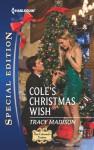 Cole's Christmas Wish - Tracy Madison