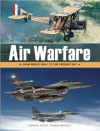 Air Warfare: From World War I to the Present Day - Thomas Newdick, Christopher Chant, Thomas Newdick