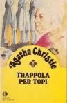 Trappola per topi - Agatha Christie