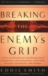 Breaking the Enemy's Grip - Eddie Smith