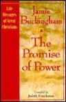 The Promise Of Power - Jamie Buckingham, Judith Couchman