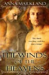 The Winds of the Heavens - Anna Markland