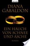 Ein Hauch von Schnee und Asche: Roman (German Edition) - Diana Gabaldon, Barbara Schnell