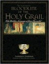 Illustrated Bloodline of the Holy Grail - Laurence Gardner