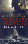 Blood Eye - Giles Kristian