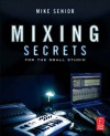 Mixing Secrets - Focal Press