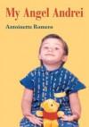 My Angel Andrei - Antoinette Romero