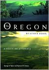 The Oregon Weather Book: A State of Extremes - George H. Taylor, Raymond R. Hatton