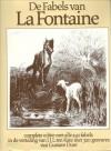 De Fabels van La Fontaine - Jean de La Fontaine, Jan Jacob Lodewijk Ten Kate, Gustave Doré