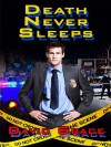 Death Never Sleeps - David Grace