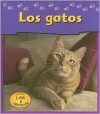 Los Gatos / Cats (Heinemann Lee Y Aprende/Heinemann Read and Learn (Spanish)) - Jennifer Blizin Gillis