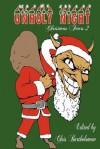 Unholy Night: Christmas Fears 2 - Chris Bartholomew, Christopher Hivner
