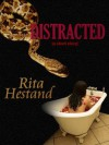 Distracted - Rita Hestand
