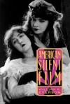 American Silent Film - William K. Everson