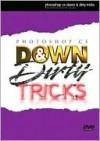 Photoshop CS Down and Dirty Tricks DVD - Scott Kelby