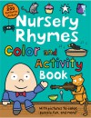 Nursery Rhymes Color and Activity Book - Roger Priddy