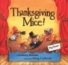 Thanksgiving Mice! - Bethany Roberts, Doug Cushman