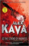 At the Stroke of Madness - Alex Kava