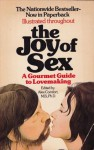 The Joy of Sex: A Gourmet Guide To Lovemaking - Alex Comfort