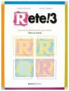 Rete! 3 Corso multimediale d'italiano per stranieri (Libro di classe) (Italian Edition) - Marco Mezzadri, Paolo E. Balboni