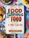 Food Glorious Food: Free sample - Mitchell Beazley, BERTRAMS TRADING LTD
