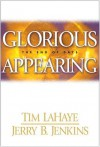 Glorious Appearing: Left Behind #12 - Tim LaHaye, Jerry B. Jenkins