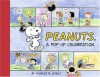 Peanuts: A Pop-up Celebration (Classic Collectible Pop-Up) - Paige Braddock, Charles M. Schulz, Bruce Foster