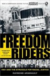Freedom Riders:1961 and the Struggle for Racial Justice - Raymond Arsenault