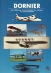 Dornier: Die Chronik Des Ältesten Deutschen Flugzeugwerks - Anonymous