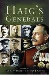 Haig's Generals - Ian F. W. Beckett