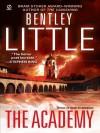 The Academy - Bentley Little