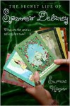 The Secret Life of Sparrow Delaney - Suzanne Harper