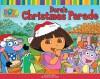 Dora's Christmas Parade (Dora the Explorer) - Leslie Valdes