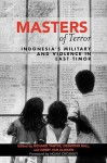 Masters of Terror: Indonesia's Military and Violence in East Timor - Richard Tanter, Desmond Ball, Gerry Van Klinken
