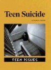 Teen Suicide (Teen Issues) - Hayley R. Mitchell