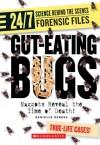 Gut-Eating Bugs: Maggots Reveal the Time of Death! - Danielle Denega