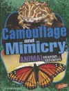 Camouflage and Mimicry - Janet Riehecky