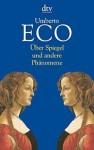 Über Spiegel und andere Phänomene - Umberto Eco, Burkhart Kroeber